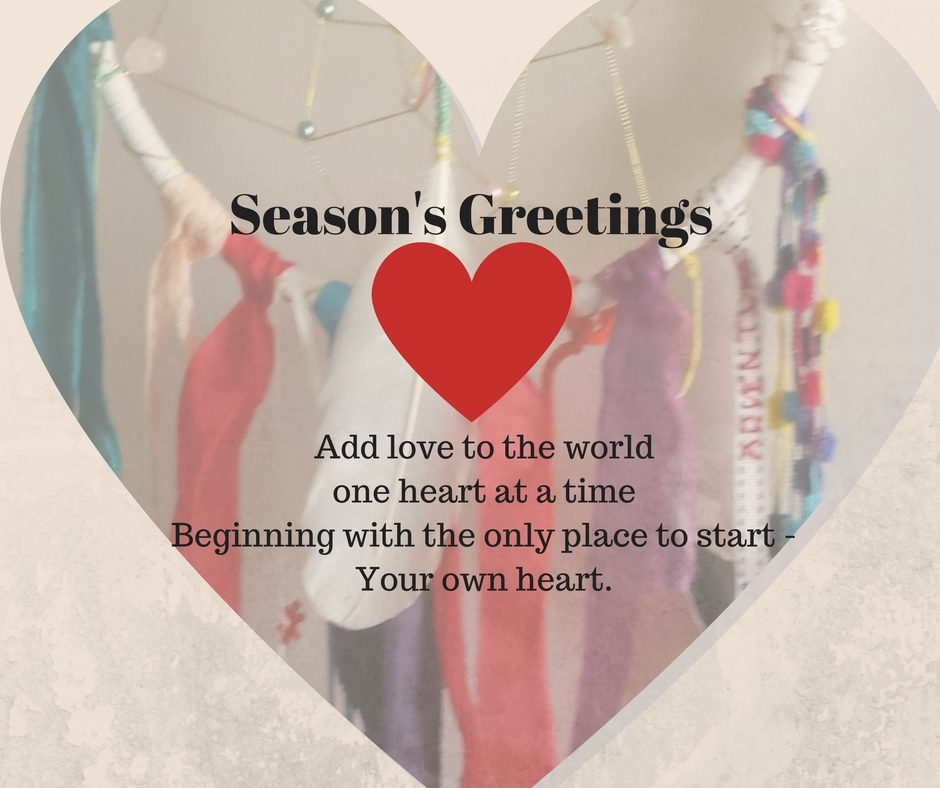 Seasons greetings with love and joy life healing journeys shamanism add love to the world one heart at a time m4hsunfo
